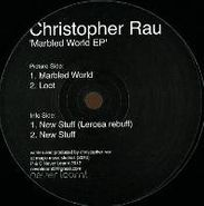 "Christopher Rau, Marbled World EP (12"")"