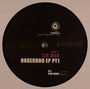 "Tin Man, Underdog EP PT 1 (12"")"