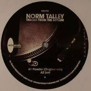 "Norm Talley, Tracks From The Asylum (12"")"