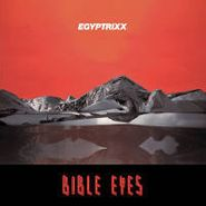 Egyptrixx, Bible Eyes (LP)