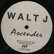 """Walt J, Ascender (12"""")"""