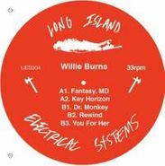 "Willie Burns, Willie Burns EP (12"")"