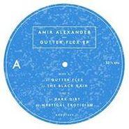 """Amir Alexander, Gutter Flex (12"""")"""