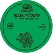 "House Of Doors, Dolphin Hotel Affair Volume 1 (12"")"