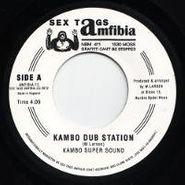 "Kambo Super Sound, Kambo Dub Station (7"")"