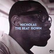 "Nicholas, The Beat Down (12"")"