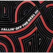 Various Artists, Fallin' Off The Reel III (CD)