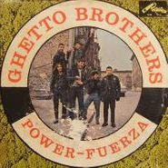 Ghetto Brothers, Power Fuerza