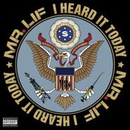 Mr. Lif, I Heard It Today (CD)