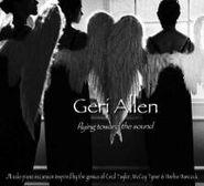Geri Allen, Flying Toward The Sound (CD)