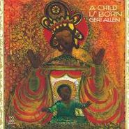 Geri Allen, Child Is Born (CD)