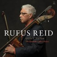 Rufus Reid, Quiet Pride: The Elizabeth Catlett Project (CD)