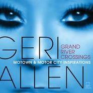 Geri Allen, Grand River Crossings: Motown (CD)