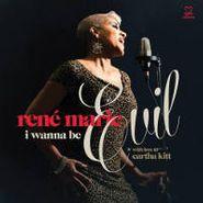 Rene Marie, I Wanna Be Evil - With Love To Eartha Kitt (CD)