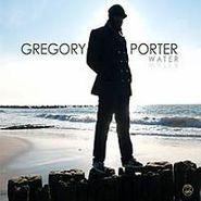 Gregory Porter, Water Deluxe Vinyl Edition (LP)