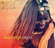 Awa Sangho, Ala Ta (CD)