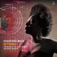Charenée Wade, Offering: The Music Of Gil Scott-Heron & Brian Jackson (CD)