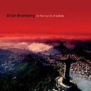 Brian Bromberg, In The Spirit Of Jobim (CD)