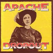"Apache Dropout, Radiation (7"")"