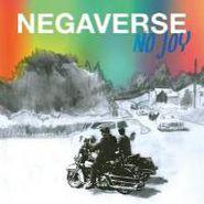 "No Joy, Negaverse (12"")"