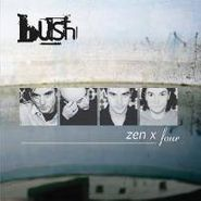 Bush, Zen X Four (CD)