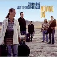 Gerry Gibbs, Moving On Never Looking Back (CD)