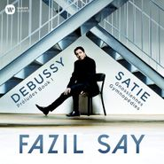 Fazil Say, Debussy: Preludes; Satie: Gymn (CD)