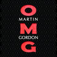 Martin Gordon, Omg (CD)