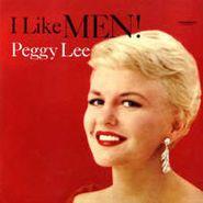 Peggy Lee, I Like Men! [180 Gram Vinyl] (LP)