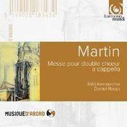 Frank Martin, Martin / Messiaen: Messe Pour Double Choeur A Capella / Songs Of Ariel / Cinq Rechants / O Sacrum Convivium (CD)