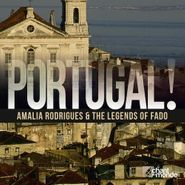 Various Artists, Portugal! - Amalia Rodrigues & The Legends Of Fado (CD)