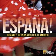 Various Artists, Espana! - Grandes Personajes Del Flamenco (CD)