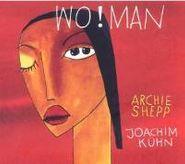 Archie Shepp, Wo!man (CD)