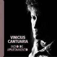Vinícius Cantuária, Indio De Apartamento (CD)