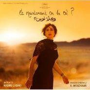 Khaled Mouzanar, Et Maintenant On Va Où ? [OST] (CD)