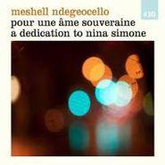 Meshell Ndegeocello, Pour Une Âme Souveraine: A Dedication to Nina Simone (CD)
