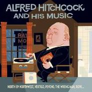 Various Artists, Alfred Hitchcock & His Music (CD)