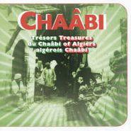 Various Artists, Treasures Of Algiers Chaabi [Trésors du Chaâbi Algérois] (CD)