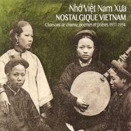 Various Artists, Nostalgic Vietnam: Crooners Poems & Prayers (CD)