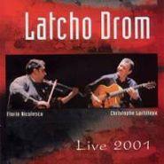 Latcho Drom, Live 2001 (CD)