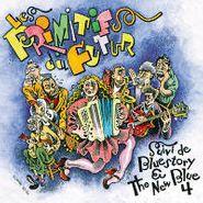 Les Primitifs Du Futur, Cocktail D'amour Bluestory & The New Blue 4 (CD)
