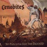 Cenobites, No Paradise For The Damned (CD)