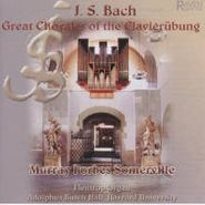 J.S. Bach, Great Chorals From Klavierubun