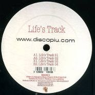"Life's Track, Life's Track (12"")"