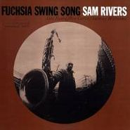 Sam Rivers, Fuchsia Swing Song (LP)