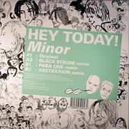 "Hey Today!, Minor (12"")"