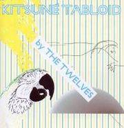The Twelves, Kitsuné Tabloid (CD)