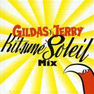 Gildas Loaëc, Gildas & Jerry Kitsuné Soleil Mix (CD)