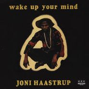 Joni Haastrup, Wake Up Your Mind (LP)