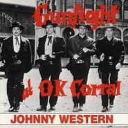 Johnny Western, Gunfight at O.K. Corral (CD)